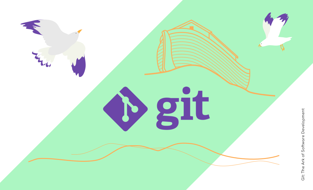 Git: The Ark of Software Development