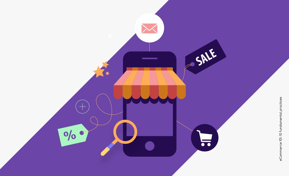 eCommerce 101: the 10 fundamental practices